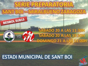 Serie preparatoria Beisbol Sub15 frente a Miralbueno de Zaragoza